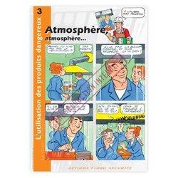 Utilisation des produits dangereux - Atmosphère…