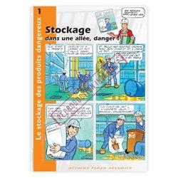 Le stockage des produits dangereux - Stockage dans une allée, danger!