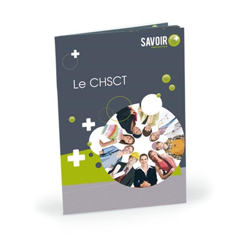 Livret Savoir+ Le CHSCT