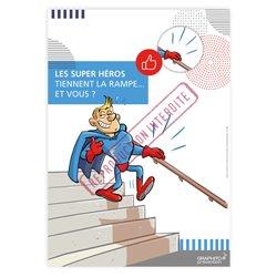 Tenir la rampe - super héros