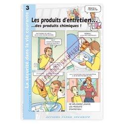 La sécurité dans la vie courante - Les produits d'entretien... des produits chimiques!