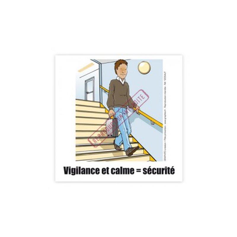 Vigilance et calme : sécurité