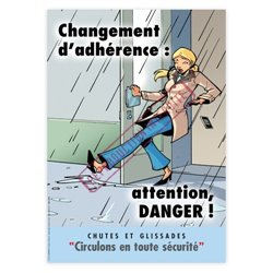 Changement d'adhérence : attention, danger !