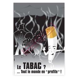 """Le tabac… tout le monde en """"profite"""" !"""