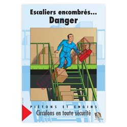 Escaliers encombrés… danger