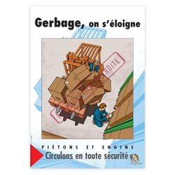 Gerbage, on s'éloigne