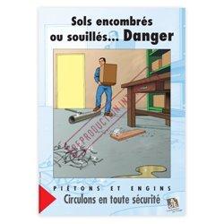 Sols encombrés ou souillés… danger