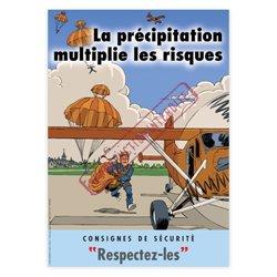 La précipitation multiplie les risques