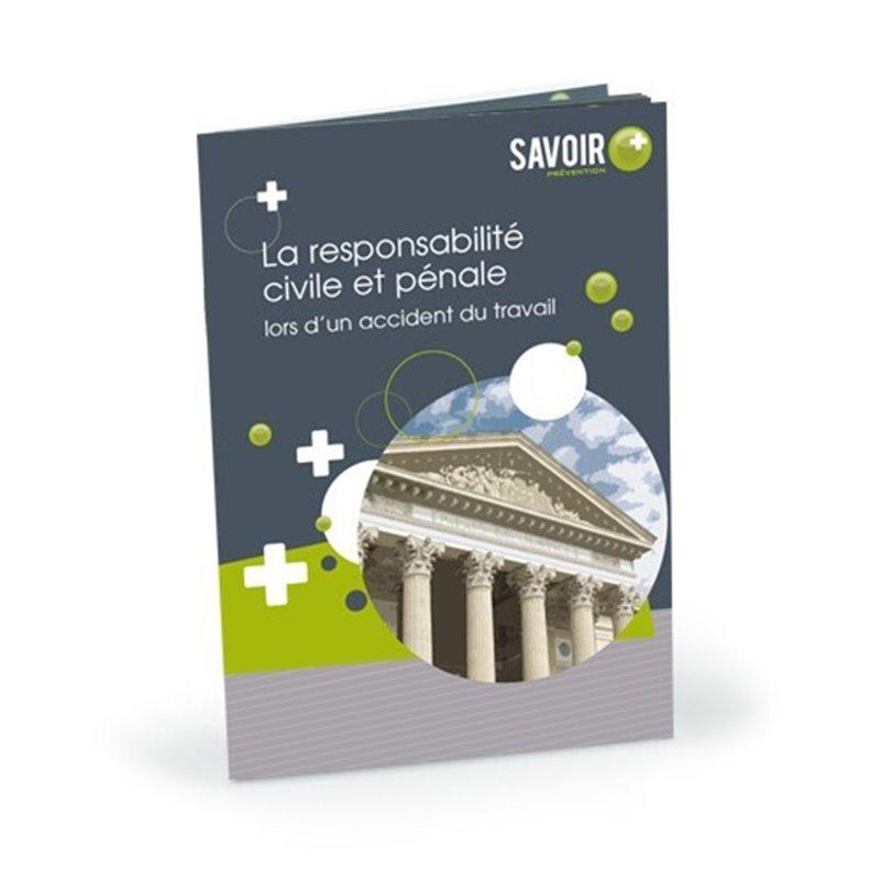 Livret Savoir+ La responsabilité civile et pénale lors d'un accident du travail