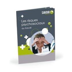 Livret Les risques psychosociaux au travail